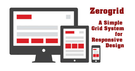 zerogrid - a simple grid system for responsive design